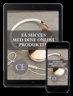 Få Succes Med Dine Onlineprodukter